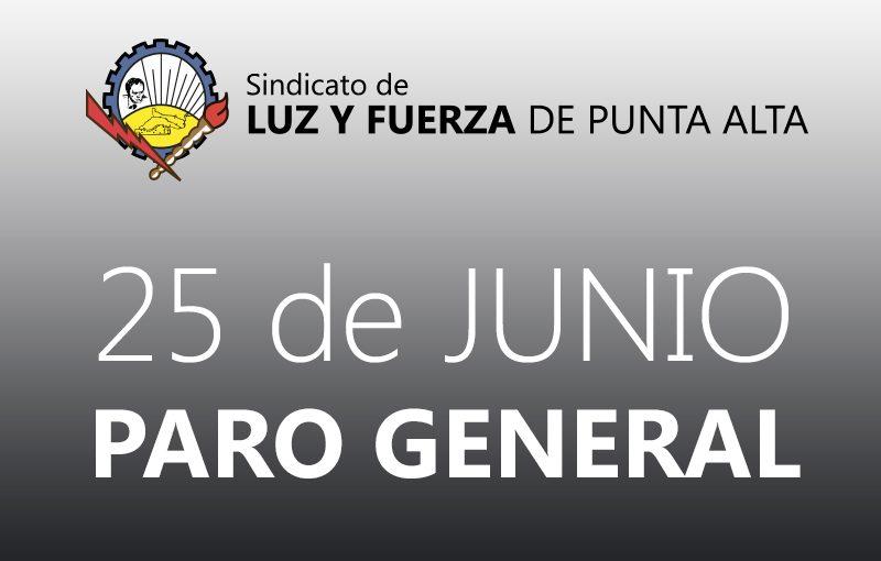 25 de Junio – Paro General